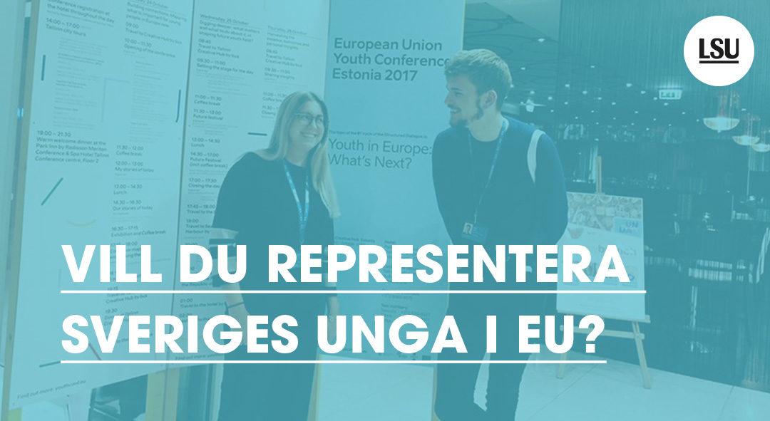 Representera Sveriges unga i EU!
