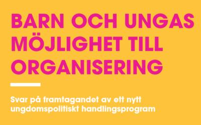 Rapport: Barn och ungas möjlighet till organisering