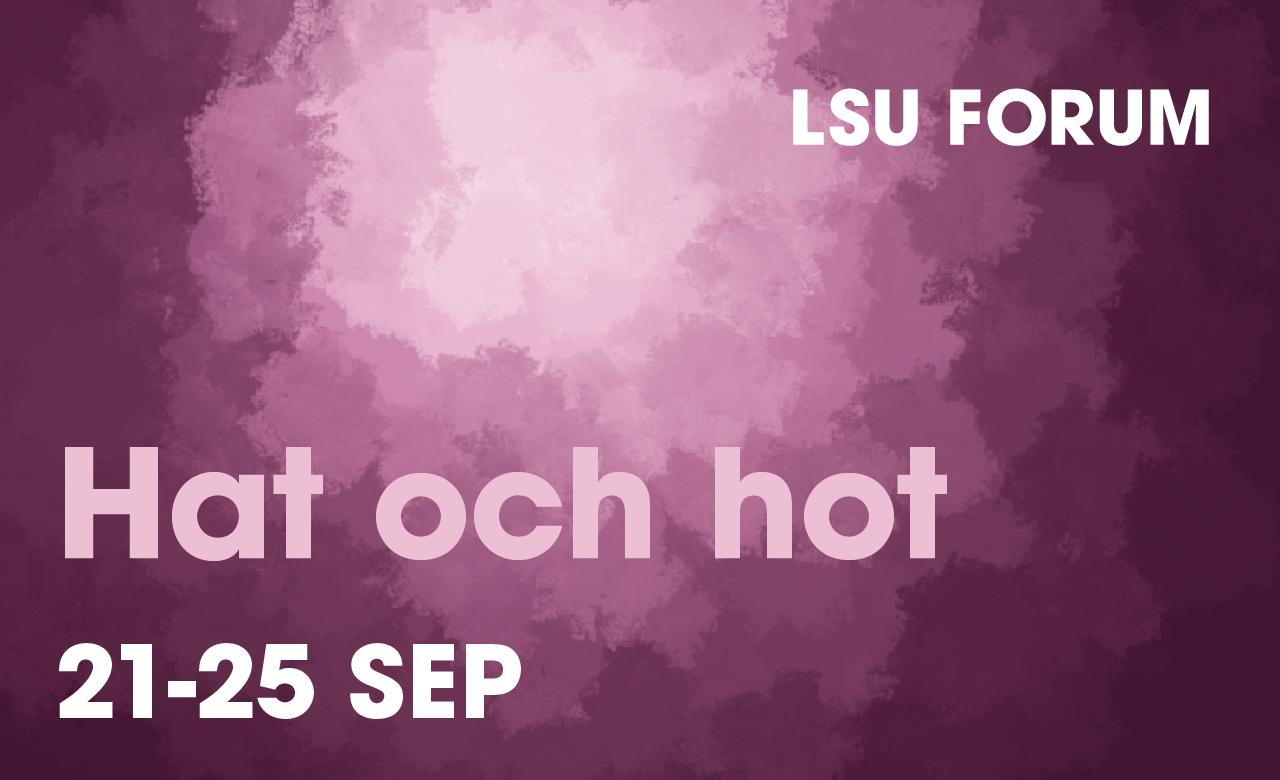 Lila och rosa bakgrund med molnmönster. Text: LSU Forum, Antirasism, 14-18 sep