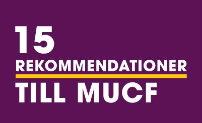 Rekommendationer till MUCF om ansökningsprocessen