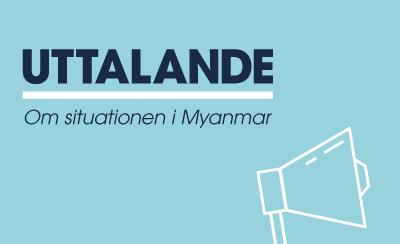 Uttalande från vår partnerorganisation i Myanmar